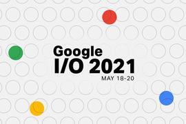 谷歌年度开发者大会前瞻:Android 12担纲主角